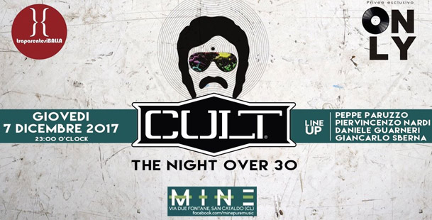 Cult Night @Mine Pure Music
