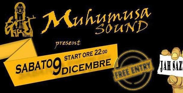 Muhumusa Sound meets Jah Sazzah & Mezcal Project