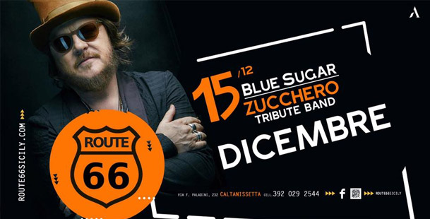 BlueSugar (Tribute Band Zucchero) Live @ Route 66