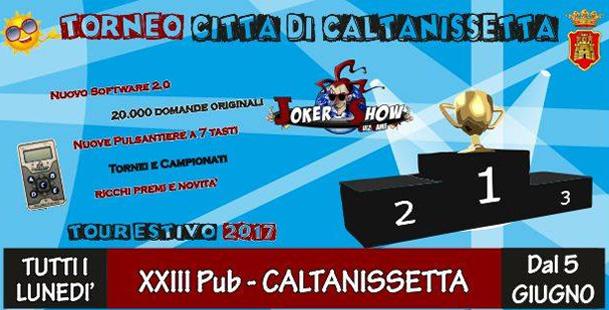 Start Tour Estivo JoKer Show 2.0 at XXIII Pub Caltanisetta