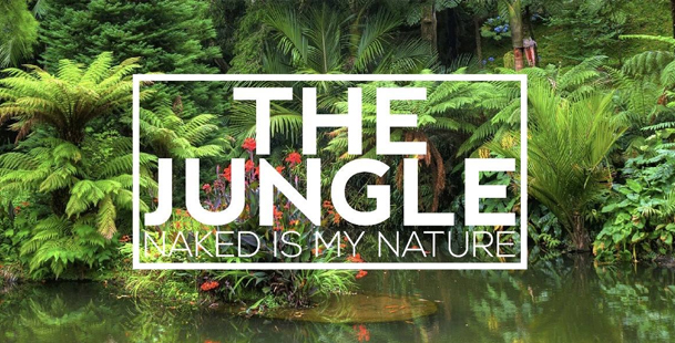 The Jungle -  Naked Is My Nature