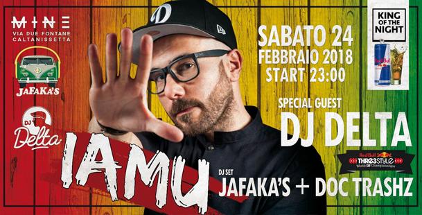 Jafaka's Present: #IAMU Special Guest DJ Delta
