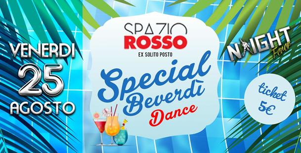 Special Beverdi' Dance @spazio Rosso (Ex Solito Posto)