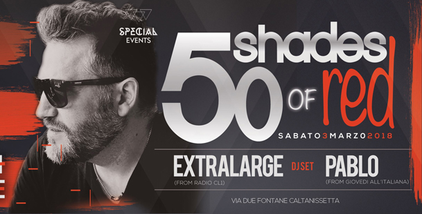 50 Shades of Red - DJ Pablo + Extralarge