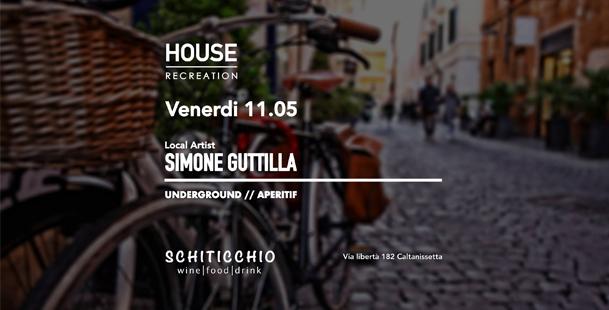 Houserecreation - Schiticchio