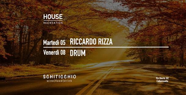 Houserecreation ◆ Martedi & Venerdì ◆ >Schiticchio