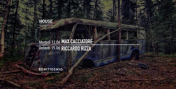 Houserecreation - Martedi & Venerdì >Schiticchio