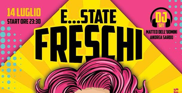 E...STATE FRESCHI