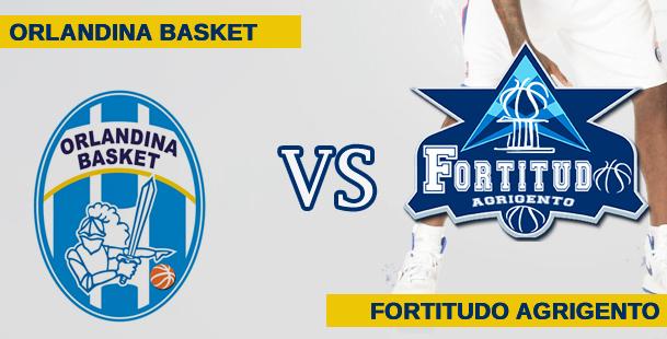 Orlandina Basket  vs Fortitudo Agrigento