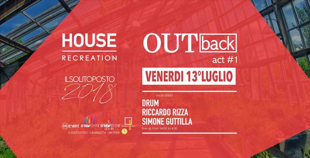 OUTback #1 • Solito Posto >Houserecreation