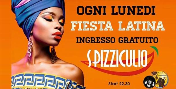 Ogni Lunedi • Fiesta Latina @Spizziculio • Free Entry