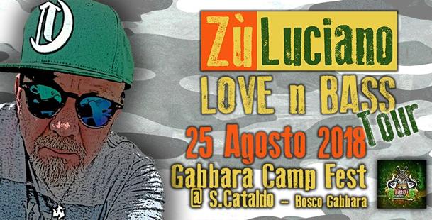 Zù Luciano Love n Bass Tour at Gabbara Camp Fest