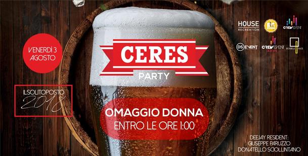 Ceres Party - omaggio Donna entro le ore 1.00