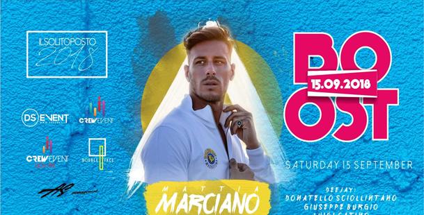 Sab. 15 Sett. ✘ Boost ✘ Guest: Mattia Marciano ★