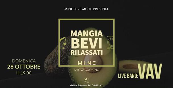 Mangia Bevi Rilassati - Live VAV