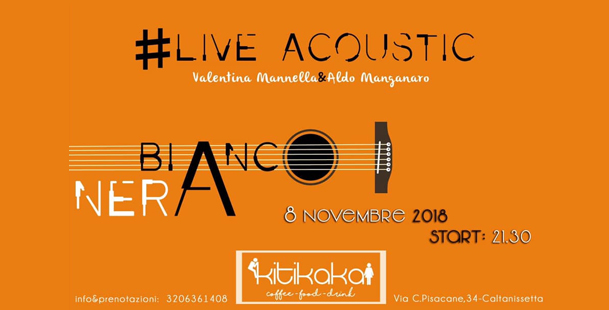 Bianco&Nera • Live Acoustic