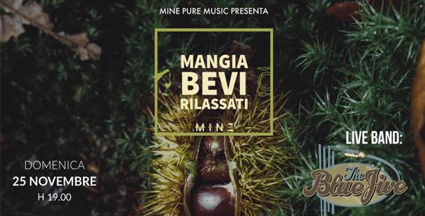 Mangia Bevi Rilassati - Live The Blue Jive