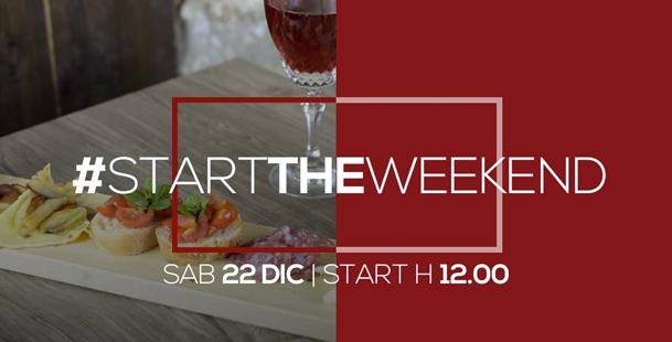 Sab 22 Dic |#StartTheWeekend
