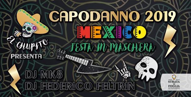 Capodanno Messicano 2019 - Festa Privata El Chupito